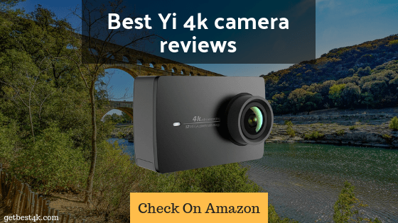 Best Yi 4k camera reviews