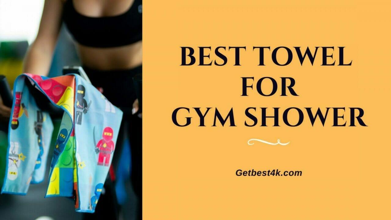 Best-Towel-For-gYM-sHOWER