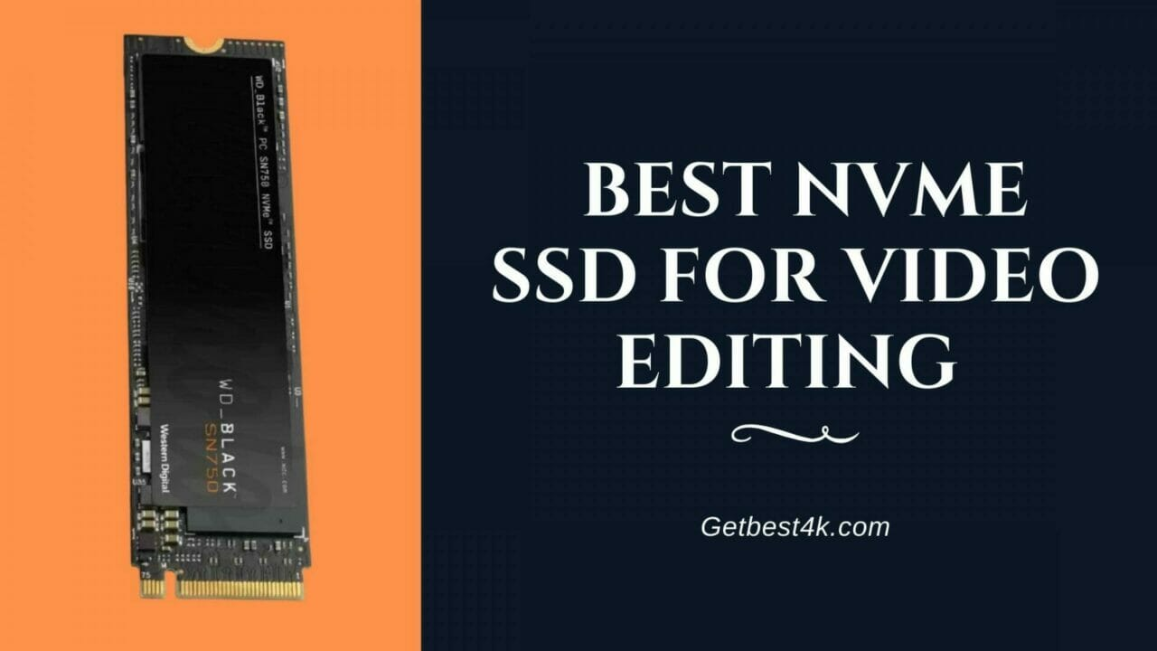 Best-NVMe-SSD-for-Video-Editing