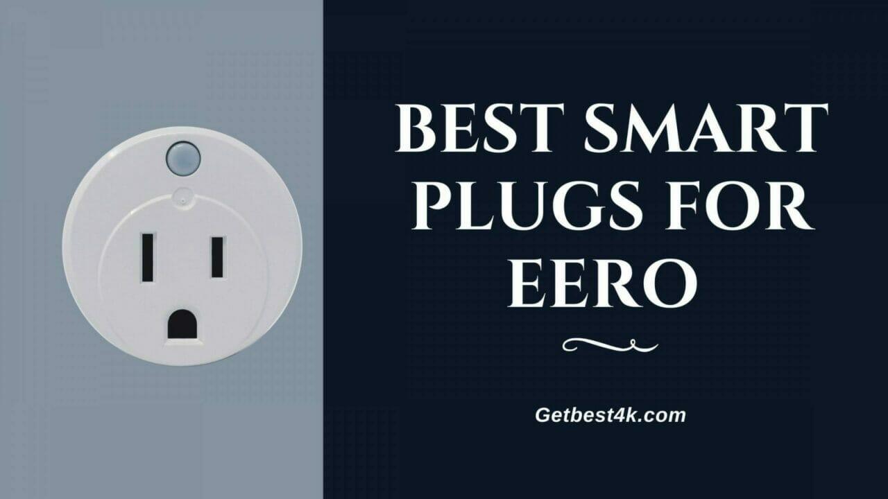 Best-Smart-Plugs-for-Eero