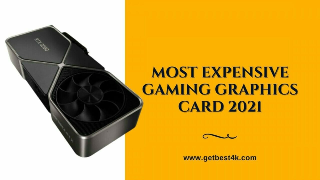 Most-Expensive-Gaming-Graphics-Card-2021