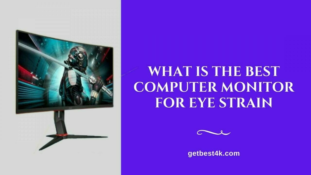 What-Is-The-Best-Computer-Monitor-For-Eye-Strain