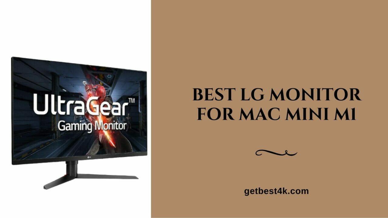 Best-LG-Monitor-For-Mac-Mini-M1
